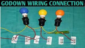 Godown Wiring Connection  U0915 U0948 U0938 U0947  U0915 U0930 U0924 U0947  U0939 U0948  Godown Wiring