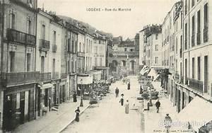 Cpa France 34  U0026quot  Lod U00e8ve  Rue Du March U00e9 U0026quot