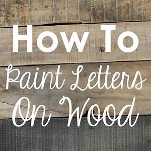 diy rustic wood sign tutorial painted letters With letter stencils for signs