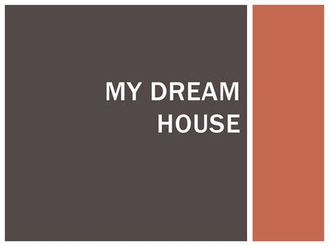dream house prezentatsiya onlayn
