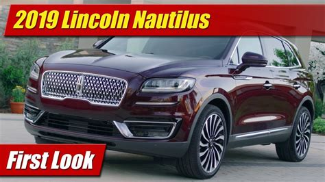First Look 2019 Lincoln Nautilus Testdriventv
