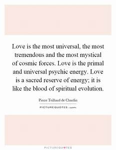 Love is the mos... Love Primal Quotes