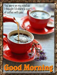 A Morning Coffee Card. Free Good Morning eCards, Greeting ...