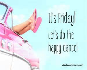 Do the Happy Dance Its Friday