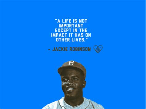 quotes timeline jackie robinson