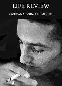 Overanalysing, Memories