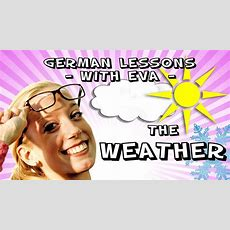 German Lesson 12  The Weather Youtube