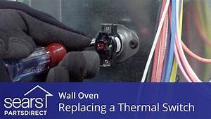Replacing A Thermal Switch In A Wall Oven