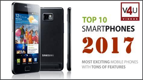 best phone 2017 the 10 top smartphones we ve tested 5 top 10 upcoming smartphones 2017 i トップ10の今後のスマートフォン2017
