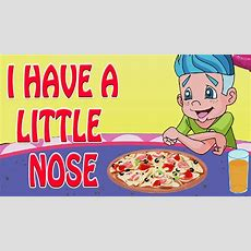 I Have A Little Nose  Nursery Rhymes For Kids Youtube