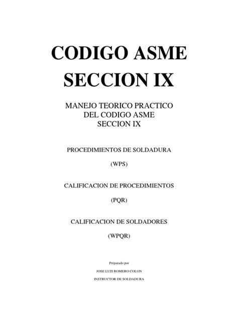 Manejo Teorico Practico Del Codigo Asme Seccion Ix