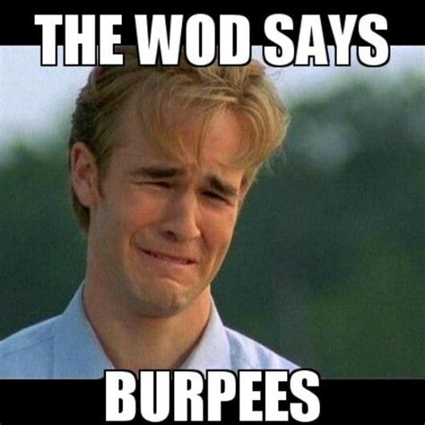 Burpees Meme - burpee meme