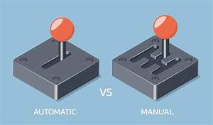 Automatic Versus Manual Transmissions  What Are The