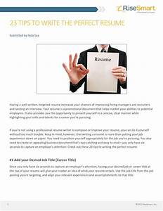 23 tips to write the perfect resume by risesmart issuu With risesmart resume writer