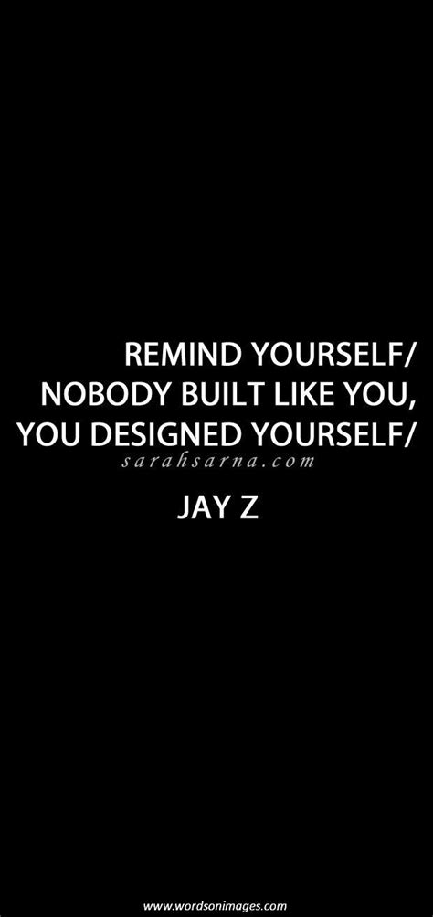 quotes jay yourself remind inspirational sayings quotesgram rap jayz success lyric proverb african