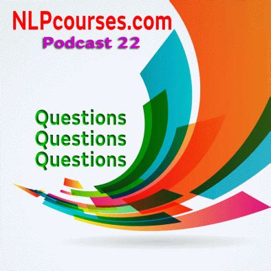nlp courses podcast 22 questions nlp courses