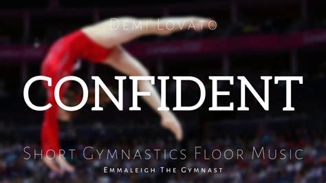 Sorry i haven't uploaded anything in centuries. Confident | Short Upbeat Gymnastics Floor Music - YouTube