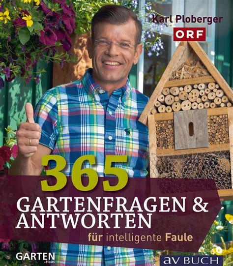 Der Garten Für Intelligente Faule by B 252 Cher Vom Biog 228 Rtner Archive Biog 228 Rtner