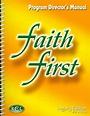 Faith First Legacy, 1-6: Director Manual, Parish Edition ...