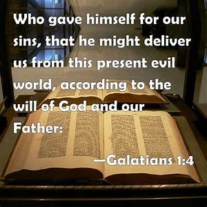 Galatians 1 4 Who Gave Himself For Our Sins  That He Might