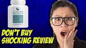 Sugar Balance Herbal Supplement Review-user Results