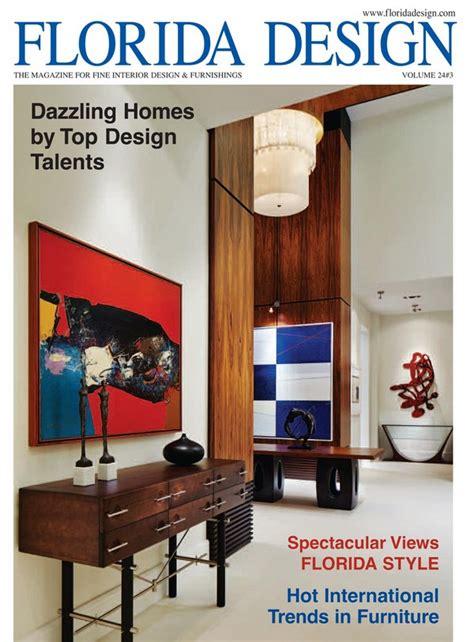 Interior Home Magazine by Top 25 Interior Design Magazines In Florida Part I