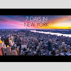 7 Days In New York Youtube