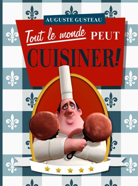 cuisiner la ratatouille auguste gusteau tout le monde peut cuisiner by ziruc on