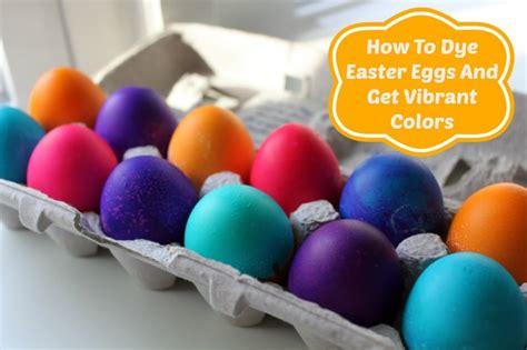 how to dye eggs how to dye easter eggs and get vibrant colors all things mamma