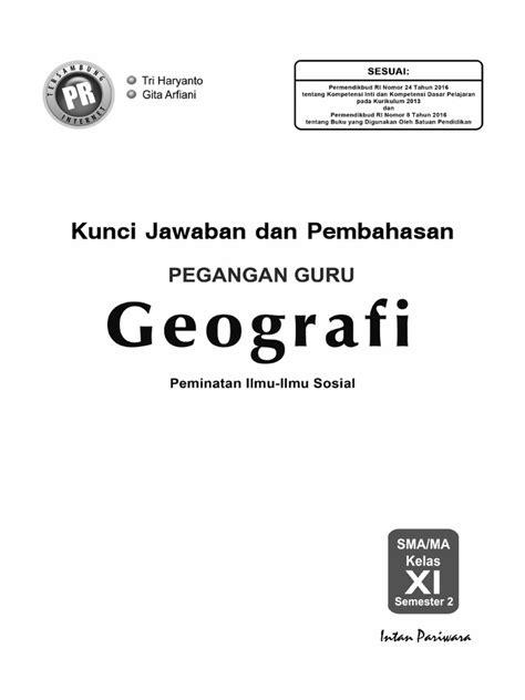 Mari bersama intan pariwara mencerdaskan bangsa. Intan Pariwara Kunci Jawaban Georafi Kelas 11 Semester 2 ...