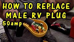 How To Replace Rv Male Plug 50 Amp Camco Power Grip Power