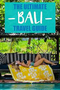 The Ultimate Bali Travel Guide The Blonde Abroad