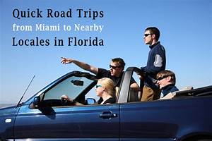 Quick Road Trips from Miami to Nearby Locales in Florida