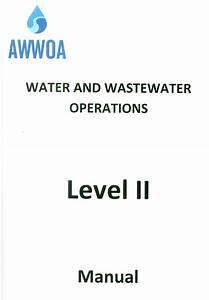 Alberta Water  U0026 Wastewater Operations Manual Level 2  Awwoa   U2013 Owwco Examination Study Guide Store