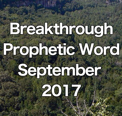 Breakthrough Prophetic Word For September 2017  Fathers Heart Ministry