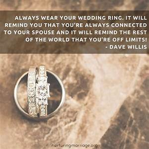 always wear your wedding ring and other davewillis With wedding ring quotes