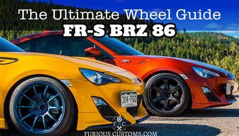ultimate wheel guide   scion fr  subaru brz