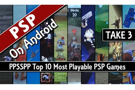 Ppsspp Top 10 Most Playable Psp Games On Android