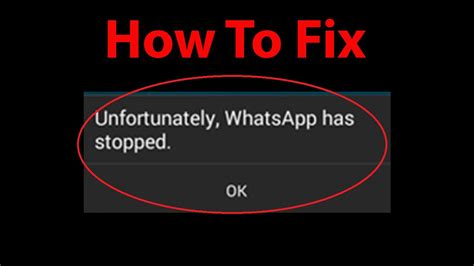how to fix quot unfortunately whatsapp has stopped quot error on
