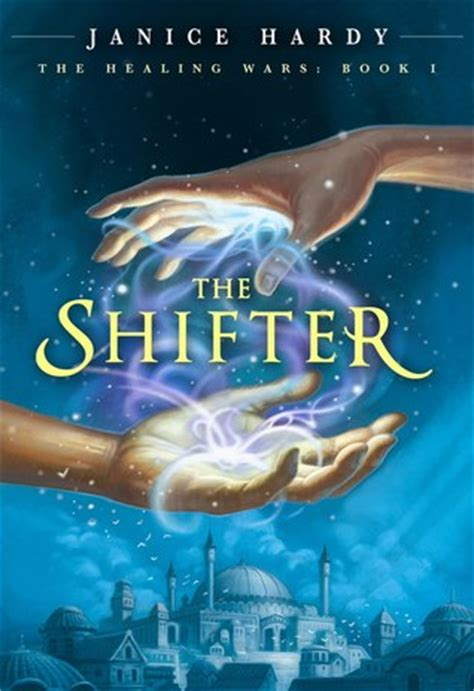 shifter healing wars   janice hardy reviews discussion bookclubs lists