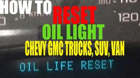 turn  reset change oil engine light chevy