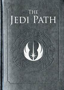 The Jedi Path  A Manual For Students Of The Force  Real