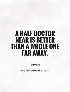 MEDICAL SCHOOL ... Dedicated Doctor Quotes