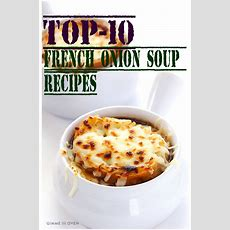 Top10 French Onion Soup Recipes Recipeporn