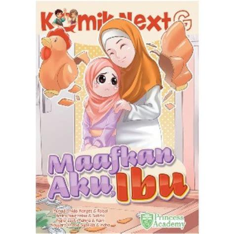 Komik Next G Maafkan Aku Ibu Tobuline Bookstore