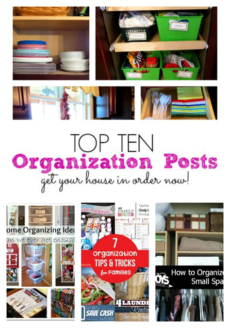 Organization This House by Top 10 Organizing Ideas Get Your House In Order The