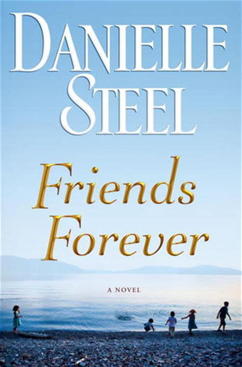 friends   danielle steel