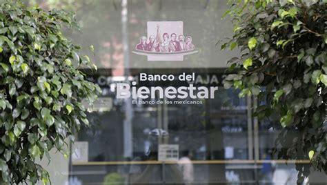 Sucursales del Banco de Bienestar en México las construirá ...