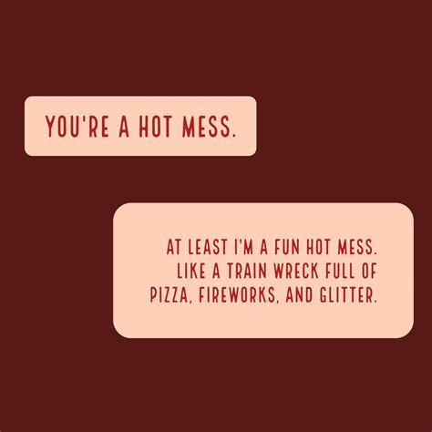 hot quotes i m a hot mess my attitude pinterest hot mess humor