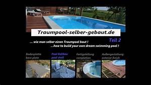 Swimmingpool Selber Bauen : traum pool selber bauen teil 2 youtube ~ Watch28wear.com Haus und Dekorationen